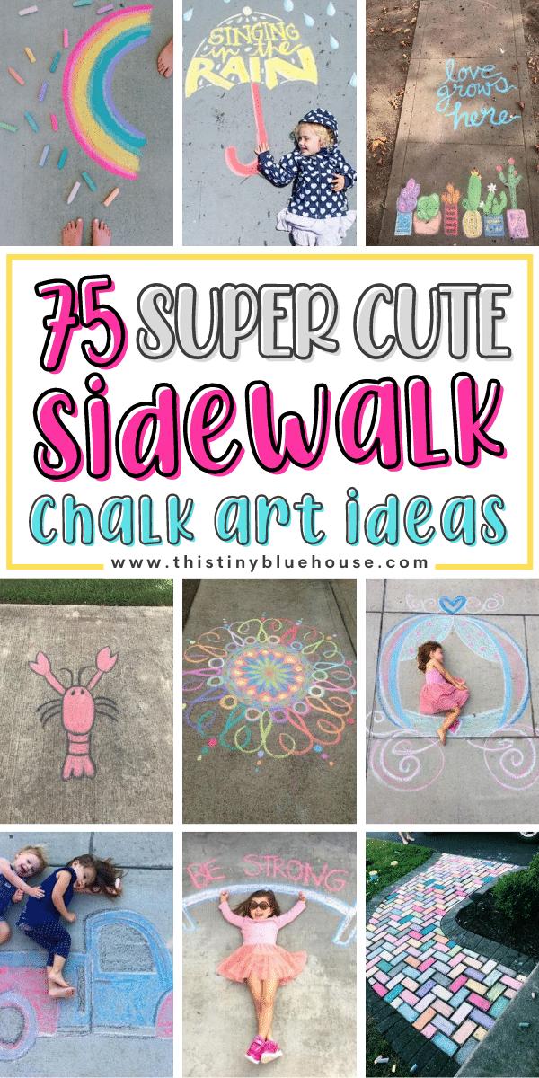75 Super Cute Sidewalk Chalk Art Ideas