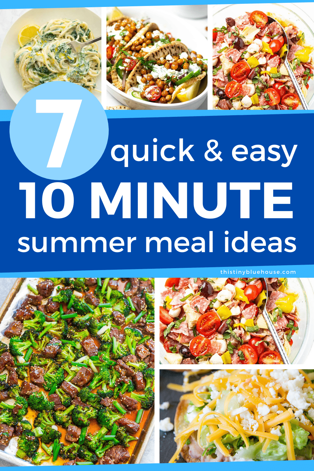 Here are 7 popular quick and easy 10 minute meals perfect for nights when you don't have time (or desire) to cook an elaborate meal. Fresh, healthy and nutritious these quick and easy 10 minute meals are a perfect fresh and easy summertime dinner idea.